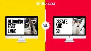 Blogging Fast Lane vs Create and Go