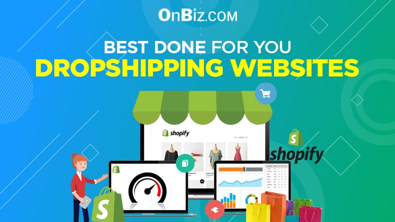 Best Done For You Dropshipping Websites